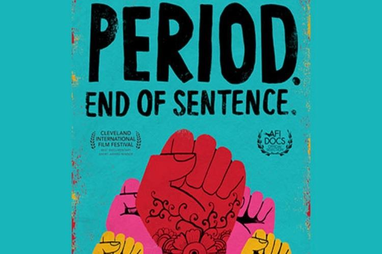 "Poster Image of Oscar nominated film ""Period. End of sentence"""